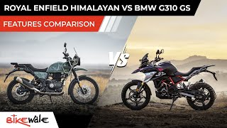 2021 Royal Enfield Himalayan Vs BMW G310GS | Features Comparison | Buying Guide | BikeWale