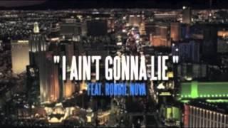 50 Cent Ft. Robbie Nova I AINT GONNA LIE