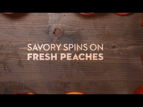 Savory Spins on Fresh Peaches | Cooking: How-To | Better Homes & Gardens
