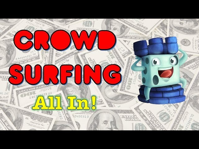 Crowd Surfing, March 14, 2018 (All In!)