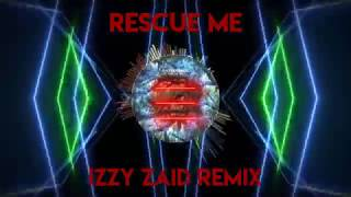 OneRepublic   Rescue Me (Izzy Zaid Remix)