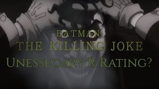 A Deeper Look: Does the Killing Joke Need to be Rated R?
