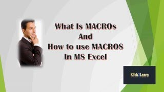What is Macro and how to use it in Excel