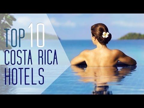 Video Best Hotels in Costa Rica - Top 10
