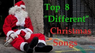 """Top 8 """"Different"""" Christmas Songs"""