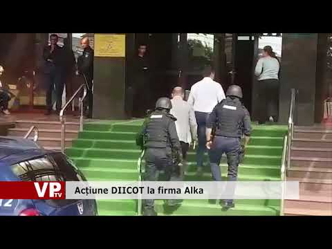 Acțiune DIICOT la firma Alka