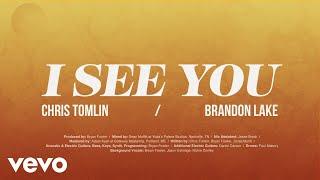 Chris Tomlin I See You