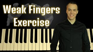 Simple Exercise To Give StrengthTo The Weak Fingers On Piano