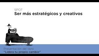Spot 3 Spot: Ser más estratégicos y creativos