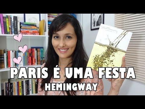 Paris é uma festa (Hemingway) #VEDA