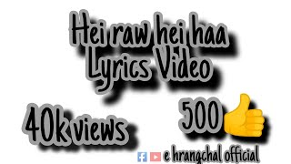 """Hei Raw Hei Hah"" Lyrics Video"