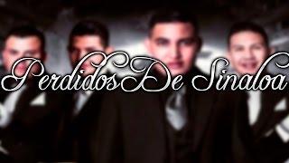Te Vas - Perdidos De Sinaloa - (2016)