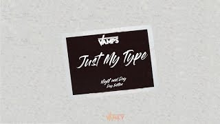 The Vamps   Just My Type (Lyric Video)