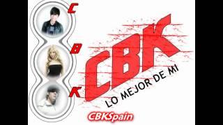 "Grupo CBK: ""Lo mejor de mi"""