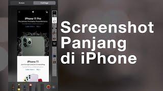 Tips & Cara Mudah Screenshot Panjang atau Scrolling Capture di iPhone dan iPad