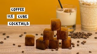 COFFEE ICE CUBE COCKTAILS