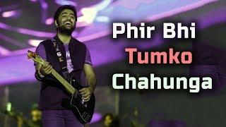 Phir Bhi Tumko Chahunga | Arijit Singh Live | MMRDA Mumbai Concert 2017