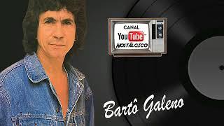 Bartô Galeno ► RARIDADES   Arranjos Originais