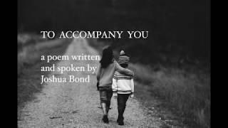 To Accompany You