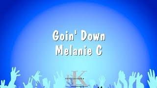 Goin' Down - Melanie C (Karaoke Version)