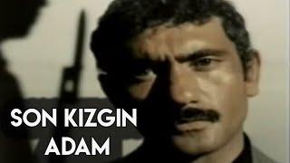 Son Kızgın Adam Türk Filmi & Yılmaz GÜNEY
