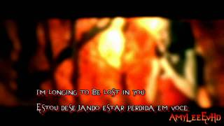 Evanescence Away From Me (Lyrics English & Português)HD