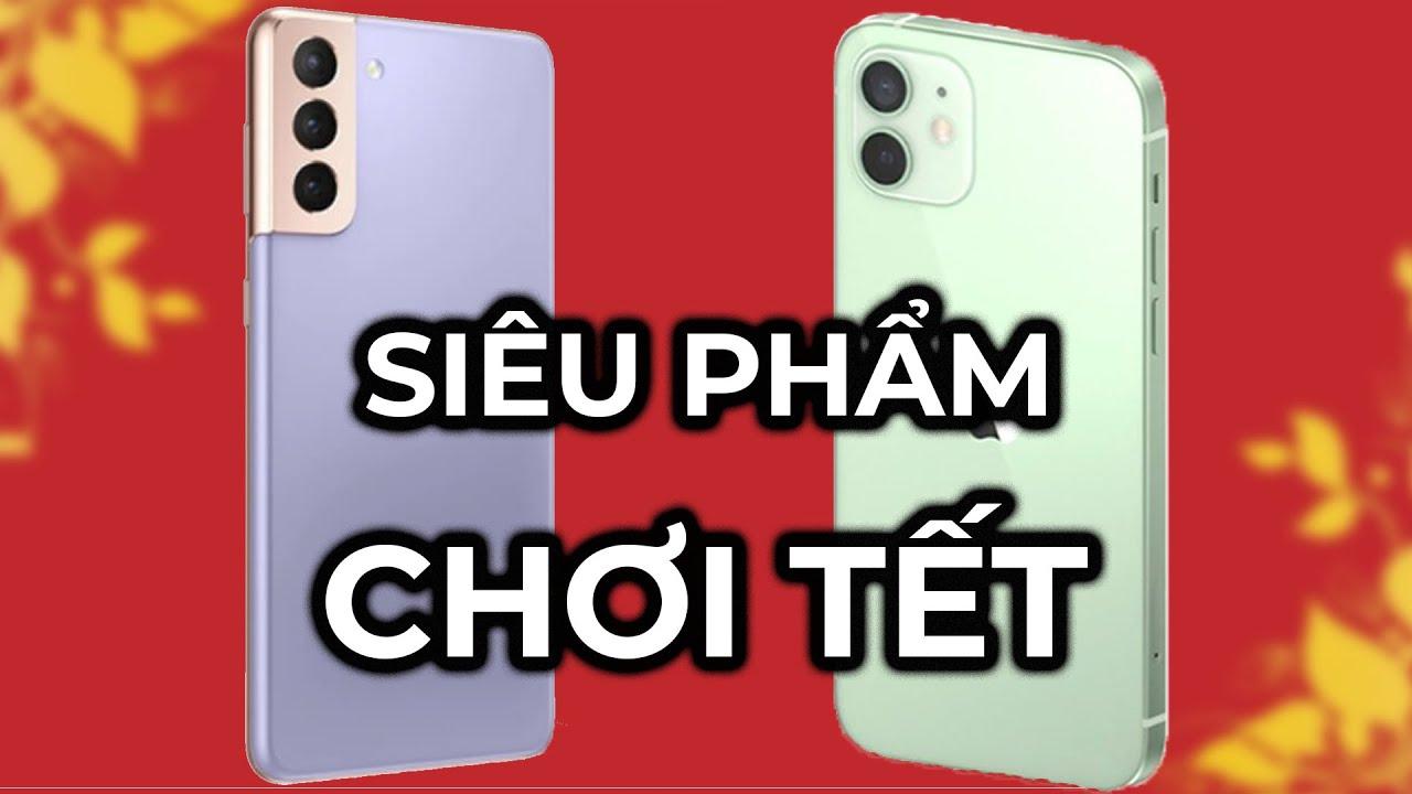 """iPhone 12 và Galaxy S21 Plus, máy nào chơi Tết """"sướng"""" hơn?"""