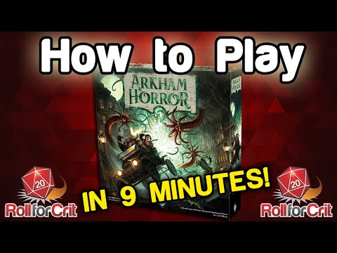 How to Play Arkham Horror 3rd Edition | Roll For Crit