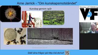 Arne Jarrick – Om kunskapsmotståndet