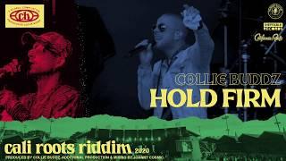 Collie Buddz – Hold Firm | Cali Roots Riddim 2020