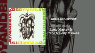 """""""World So Corrupt"""" - Ziggy Marley and the Melody Makers 