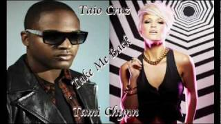 Taio Cruz Ft. Tami Chynn - Take Me Back  2010.mp4