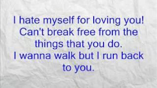 I hate Myself for loving you w/ lyrics