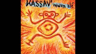 KASSAV Mwen Alé Version Maxi (zouk Rétro) 1992