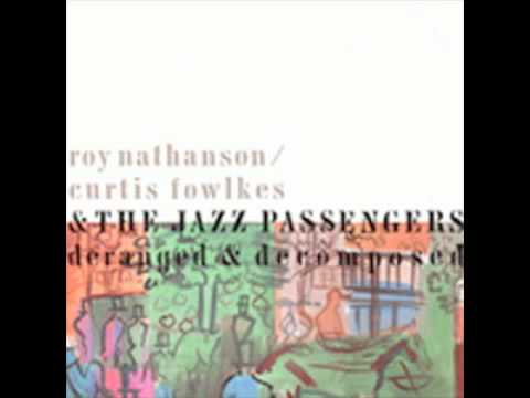Roy Nathanson / Curtis Fowlkes & The Jazz Passengers - Tikkun online metal music video by ROY NATHANSON