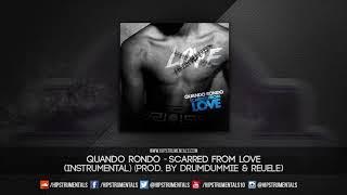 Quando Rondo   Scarred From Love [Instrumental] (Prod. By DrumDummie & Reuel)