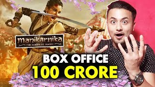 Manikarnika Crosses 100 CRORE At Box Office | Kangana Ranaut