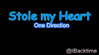Stole my Heart - One Direction Fast Version]