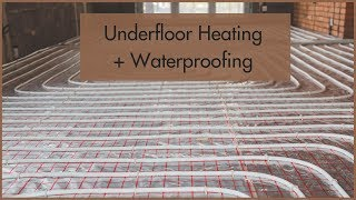 Underfloor Heating - What Does It Mean For Waterproofing?