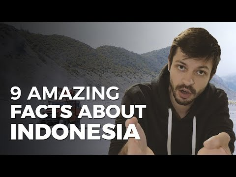9 Amazing Facts About Indonesia That You Haven't Heard About