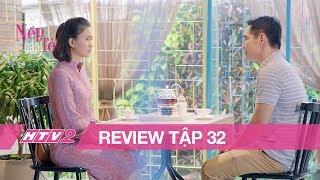 (Review) GẠO NẾP GẠO TẺ - Tập 32 | Gặp mặt người yêu cũ, Kiệt bồi hồi nhớ kỷ niệm xưa | Kholo.pk