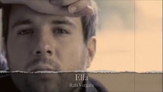 Ella - Rafa Vergara  (Video)