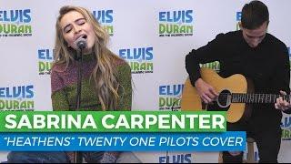 "Sabrina Carpenter - ""Heathens"" Acoustic Cover   Elvis Duran Live"