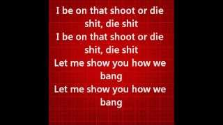 SHOOT OR DIE- AUGUST ALSINA LYRICS