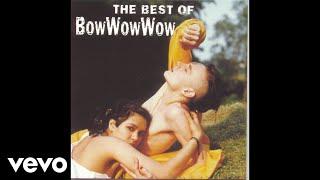 Bow Wow Wow - Sinner! Sinner! Sinner! (Prince Of Darkness Instrumental Version) (Audio)