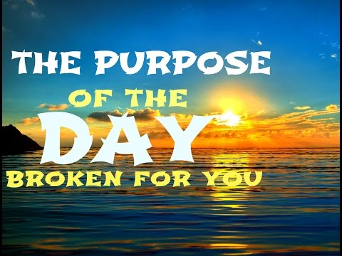 The Purpose Of The Day Broken For You (PART 1) - Bro Gbile Akanni
