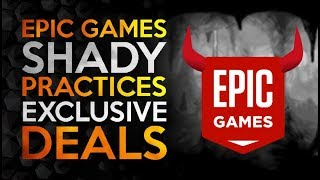Epic Games Store - Shady Practices