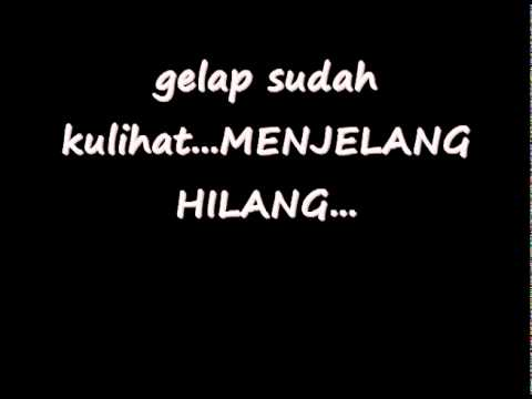 Close Head - Menjelang Hilang With Lyrics Mp3