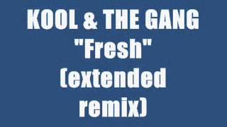KOOL & THE GANG   FRESH Maxi Remix
