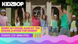 KIDZ BOP Kids - Sorry, My House, Cake By The Ocean, & other top KIDZ BOP songs [29 minutes]